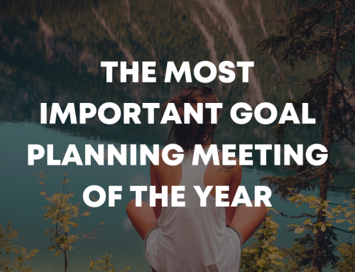 The Most Important Goal Planning Meeting of the Year